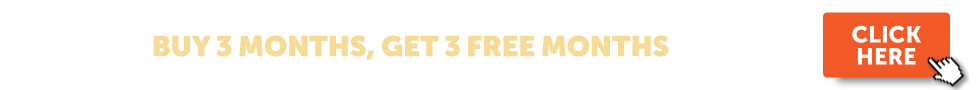 Get 3 Months FREE with any 3-Month Subscription